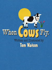 When Cows Fly Book Cover